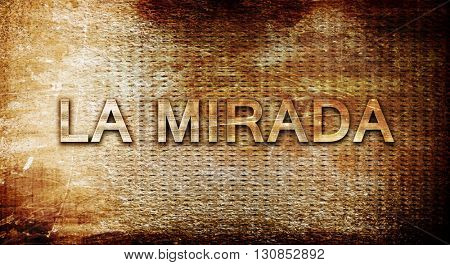 la mirada, 3D rendering, text on a metal background