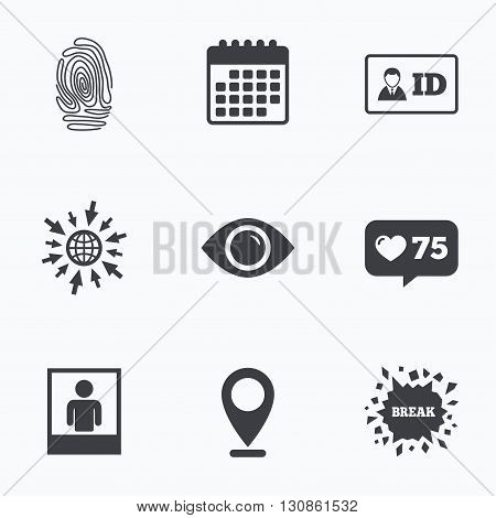Calendar, like counter and go to web icons. Identity ID card badge icons. Eye and fingerprint symbols. Authentication signs. Photo frame with human person. Location pointer.