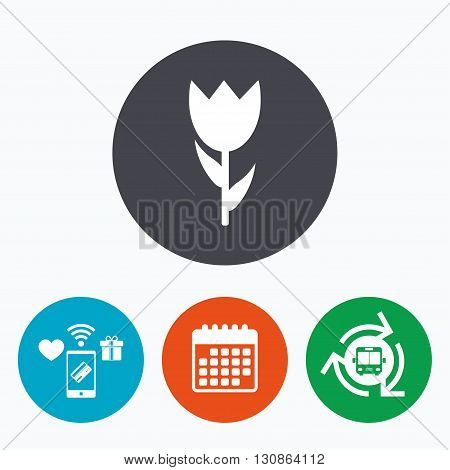 Flower sign icon. Rose symbol. Macro. Mobile payments, calendar and wifi icons. Bus shuttle.