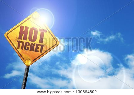 hot ticket, 3D rendering, a yellow road sign