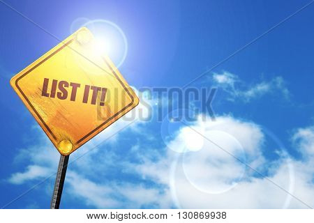 list it!, 3D rendering, a yellow road sign
