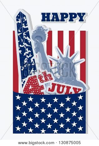 Festive Collage design for fourth of July Independence Day USA with symbols of America: Statue of Liberty, flag and Washington monument. Patriotic series, main celebration of USA. Artistic painting