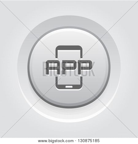 Mobile Application Icon. Mobile Devices and Services Concept Grey Button Design