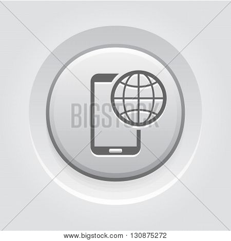 International Roaming Icon. Mobile Devices and Services Concept Grey Button Design