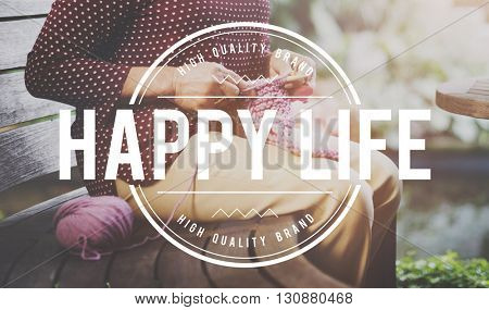 Happy Life Enjoyment Fun Hobby Knitting Concept