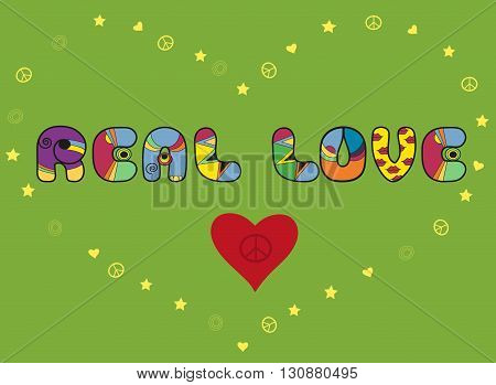 Inscription Real love. Colored Letters. Heart with symbol of pacific. Vector Illustration