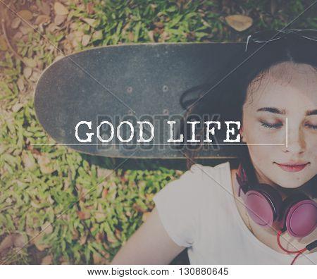 Good Life Healthy Good Life Concept
