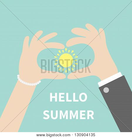 Hello summer Greeting card. Man woman hands holding sun icon. Male Female arm and sun shining with rays of light. Blue background. Flat design style. Vector illustration