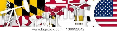 Energy and Power icons set. Header banner with Maryland and USA flags. Sustainable energy generation and heavy industry. 3D rendering