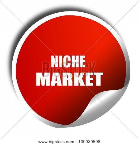 niche market, 3D rendering, red sticker with white text