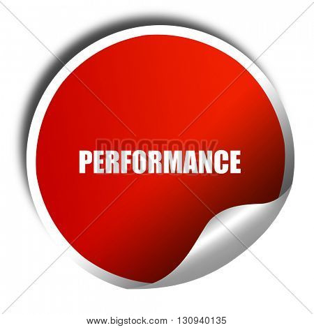 performance, 3D rendering, red sticker with white text