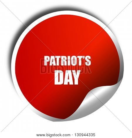 patriot's day, 3D rendering, red sticker with white text