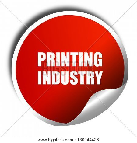 printing industry, 3D rendering, red sticker with white text