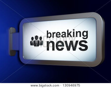 News concept: Breaking News and Business People on advertising billboard background, 3D rendering