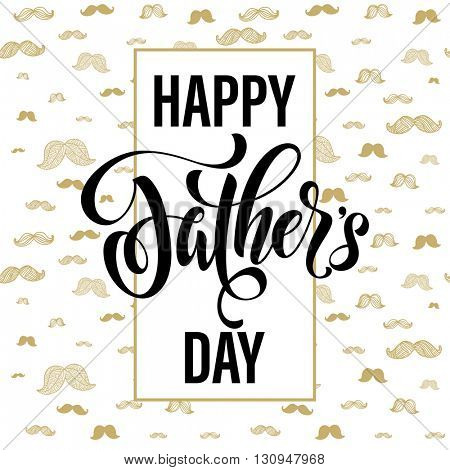 Father's Day Best Dad vector greeting card. Gold moustache pattern. Hipster concept design. Title calligraphy lettering text. Quote