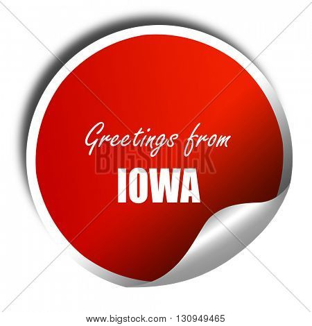 Greetings from iowa, 3D rendering, red sticker with white text