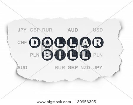 Banking concept: Painted black text Dollar Bill on Torn Paper background with  Currency