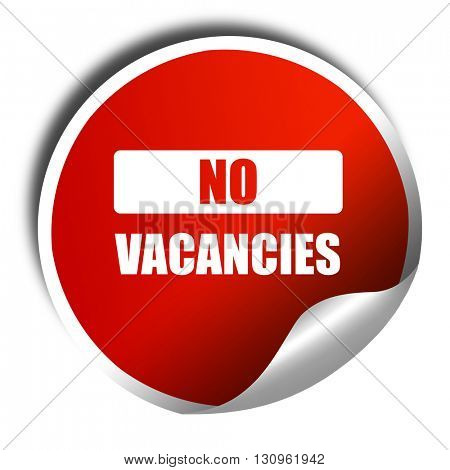 Vacancy sign for motel, 3D rendering, red sticker with white tex