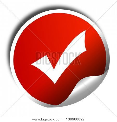 Approved tick with smooth lines, 3D rendering, red sticker with