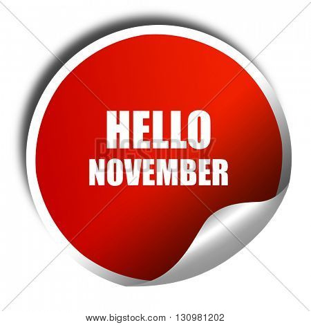 hello november, 3D rendering, red sticker with white text