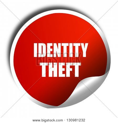 Identity theft fraud background, 3D rendering, red sticker with