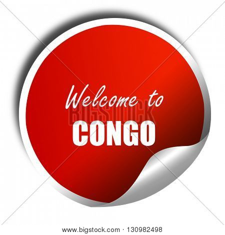 Welcome to congo, 3D rendering, red sticker with white text
