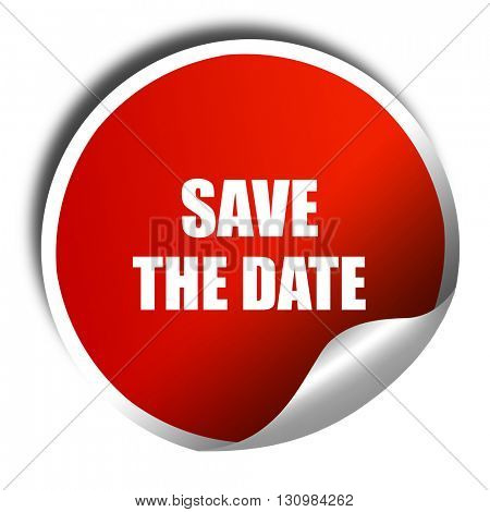 save the date, 3D rendering, red sticker with white text