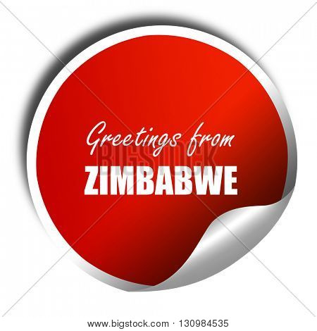 Greetings from zimbabwe, 3D rendering, red sticker with white te