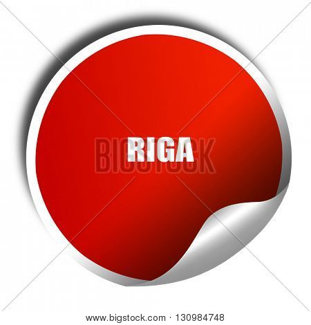 riga, 3D rendering, red sticker with white text