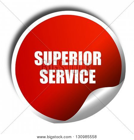 superior service, 3D rendering, red sticker with white text