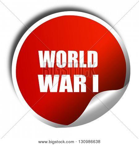 World war 1 background, 3D rendering, red sticker with white tex