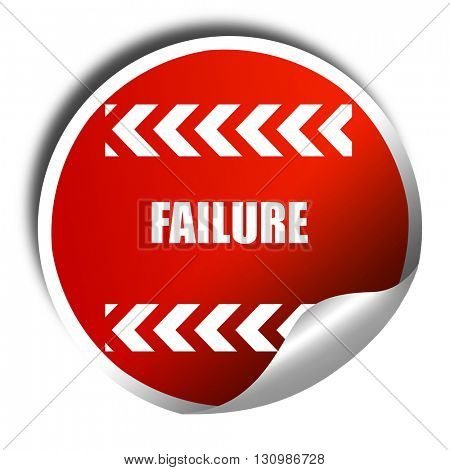 Failure sign with some smooth lines, 3D rendering, red sticker w