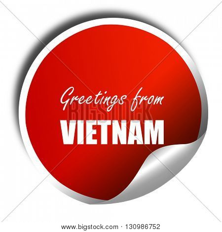 Greetings from vietnam, 3D rendering, red sticker with white tex