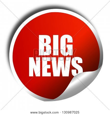 big news, 3D rendering, red sticker with white text