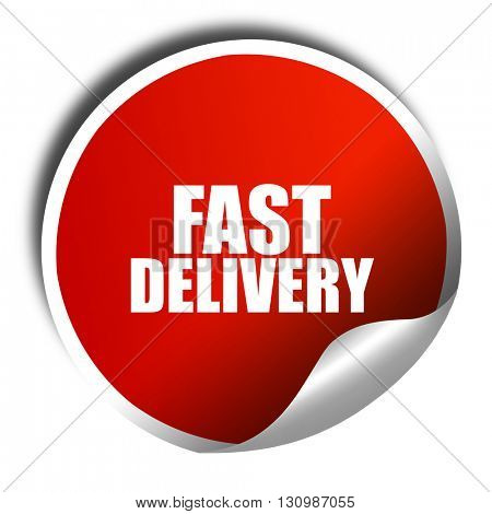fast delivery, 3D rendering, red sticker with white text
