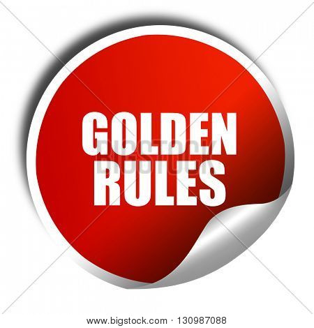 golden rules, 3D rendering, red sticker with white text