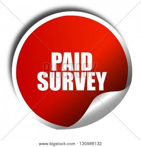 paid survey, 3D rendering, red sticker with white text