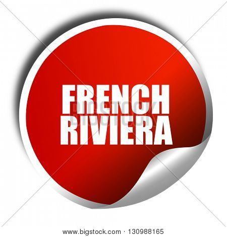 french riviera, 3D rendering, red sticker with white text