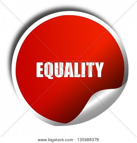 equality, 3D rendering, red sticker with white text