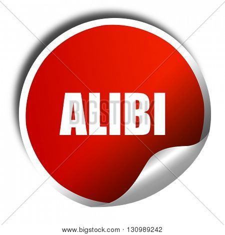 alibi, 3D rendering, red sticker with white text