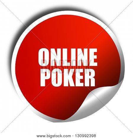 online poker, 3D rendering, red sticker with white text