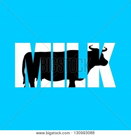 Milk. Silhouette Of Cow In Text. Farm Animals And Typography. Cloven-hoofed Ruminant Letters