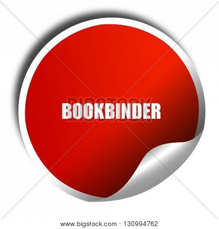 bookbinder, 3D rendering, red sticker with white text