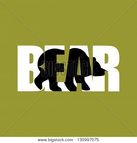 Bear Silhouette Text. Wild Beast And Typography. Angry Forest Animal Characters