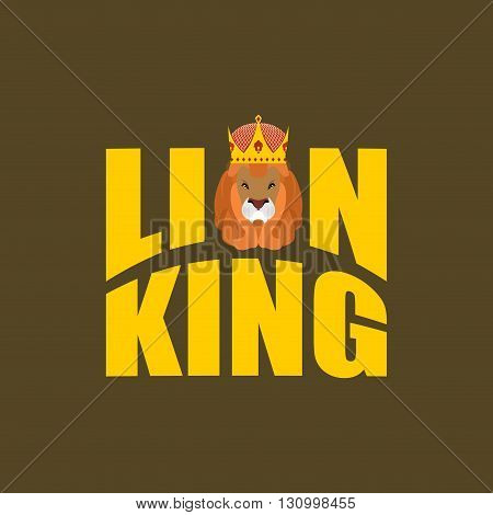Lion King. Wild Predator And Crown. Royal Hat And  Big Serious Beast. Large Lions Mane And Letters