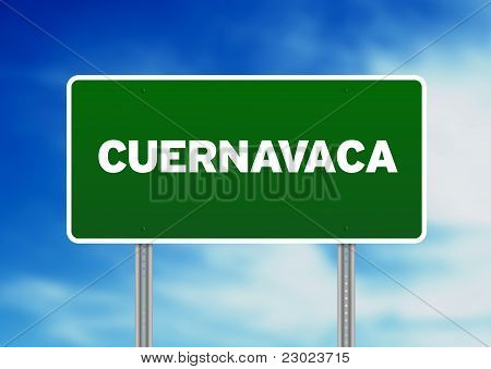 Green Road Sign - Cuernavaca, Mexico