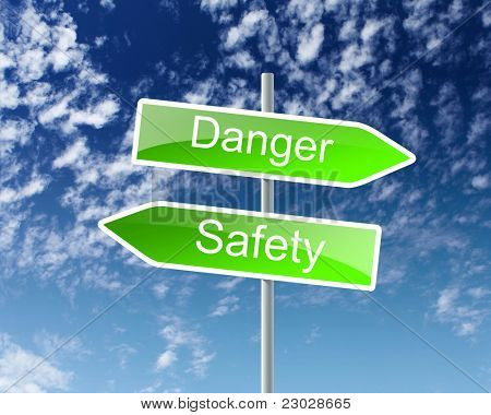 two road signs with words danger and safety