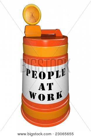 Orange plastic construction barrel with the words People at Work