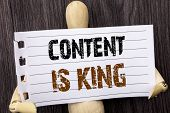 Word, Writing, Text  Content Is King. Conceptual Photo Online Marketing Information Management With  poster