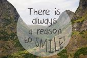 English Text Quote There Is Always A Reason To Smile. Valley With Mountains In Norway. Peaceful Land poster